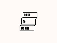 DARE TO BEGIN. Logo Design