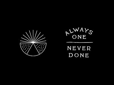 Always One. Almost Done. austin atx typography badge texas preacher
