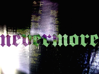 Nevermore Four graphic design typography photography