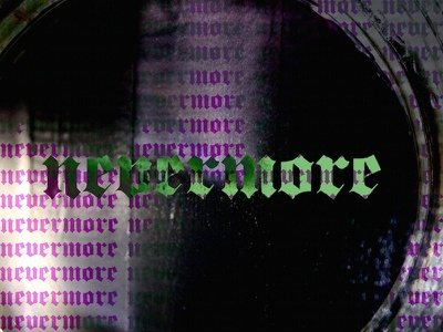 Nevermore Five graphic design typography photography