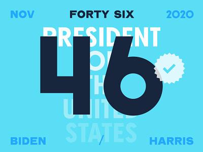 46 vote2020 vote typography empathy harris biden 46 presidential election election president
