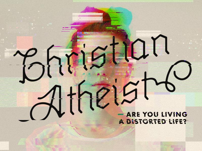 Christian Atheist atheist christian aberration chromatic glitch distortion series church photo manipulation logo