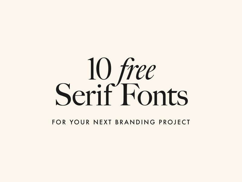 10 FREE High-Quality Serif Fonts For Your Next Branding Project