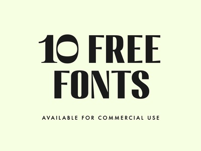 10 Free Fonts For Commercial Use free font design free fonts freebies fonts typography type brand identity branding logo