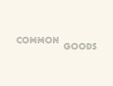 Common Goods Logo brand identity geometric typography vintage retro brand zero waste sustainable zerowaste type minimal branding logo