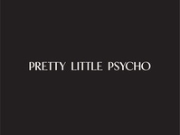 Pretty Little Psycho Wordmark