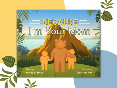 "Illustrated book ""Because I'm Your Mom"" kubs bears bear art card illustrator digital kids book cover graphic design story design cover illustration children book children book"