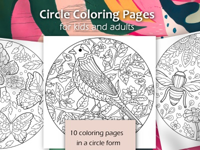 Circle shape Coloring Pages with plants and animals relax anti stress summer insects animals beautiful floral coloring flowers nature mandalas mandala for kids adult for chilfren coloring pages coloring page coloring book coloring girl illustration