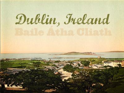 Dublin, Ireland dublin baile Átha cliath