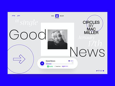 Mac Miller landing page simple ui design good news art direction desktop minimalist player music landing page mac miller