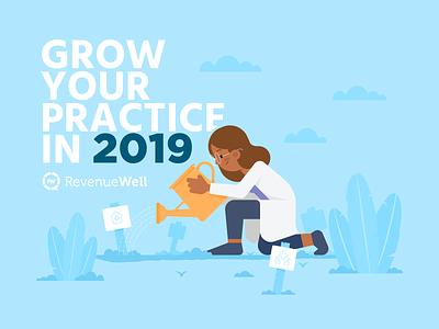 Grow Your Practice plants garden revenuewell dental practice growth
