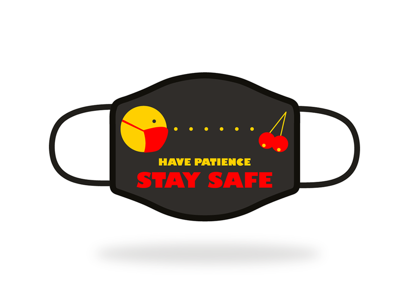 Have Patience Stay Safe cherry packman mask