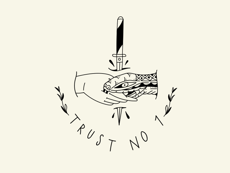 Trust No One by Cody Duma on Dribbble
