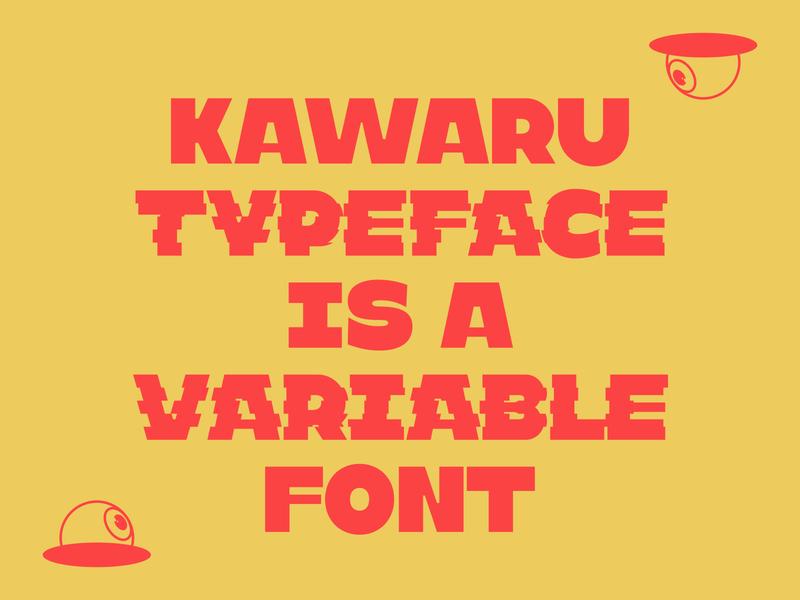 Kawaru™ Typeface