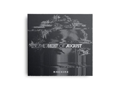 "The Most of August ""Machine"" EP edmonton yeg band the most of august cd music album"