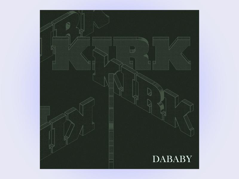 #3 kirk by dababy rap hiphop 3d design cinema 4d 3d 10x19 album art