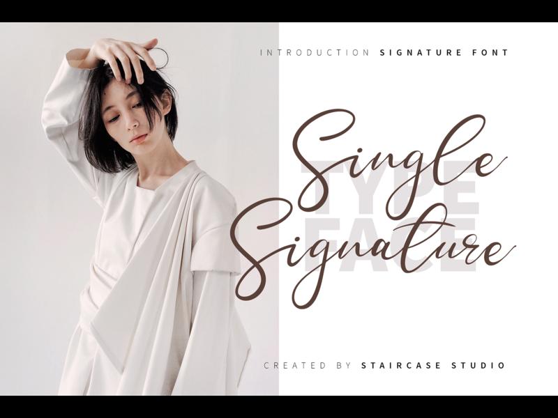 Single Signature Font font design invitation logotype branding fonts font signature typeface hand drawn handwritten script single signature