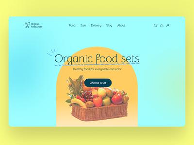 Organic Food Shop Website organic food vegetables fruits shop home page vegan website food shop ui ux healthy food organic design webdesign web ux ui food