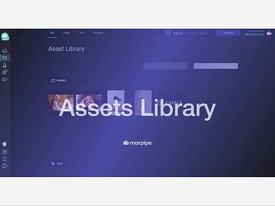 Quick Start: Assets Library ui  ux start tutorial upload app library variant marpipe assets ux ads ui creative illustration animation flat dark theme advertisment design branding