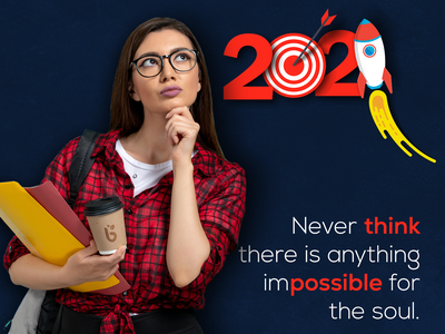 Never Think Impossible   |   2021 design adobe photoshop blue redesign inspiration dribbble newyearseve 2021 finally goals hope inspirational new startup progressive achievements