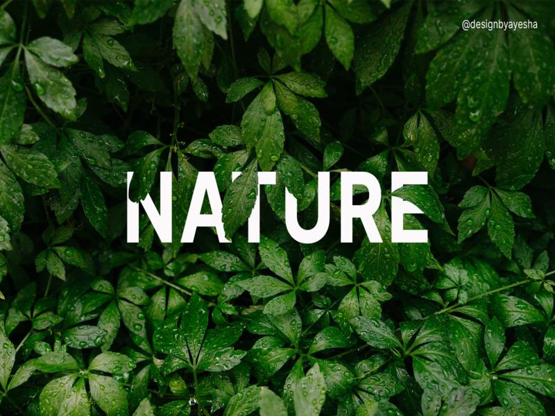 Nature explore word leaves green overlapping nature beginner practice photoshop graphics graphicdesign designer designbyayesha design