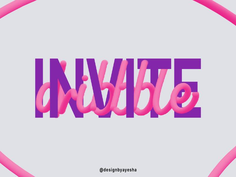 2 Dribble Invites amazing like alphabets letters typography mixer brush illustration shots dribble invites photoshop graphics graphicdesign designer designbyayesha design