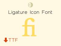 Ligature Icon Font