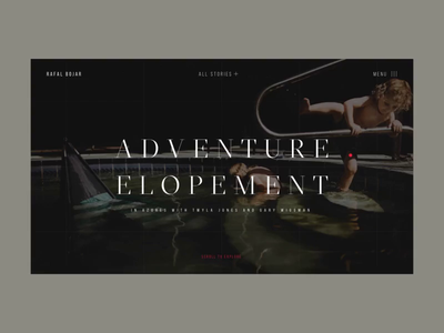 Rafal Bojar One Story Hero Adventure Elopement Animation interface grid interaction responsive promo typography uiux video web website