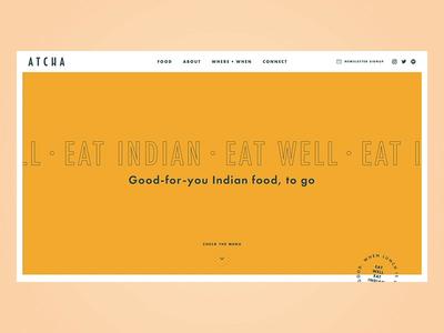 Atcha Street Food (Website Launch) indian street food food illustration after effects website animation web design ux ui