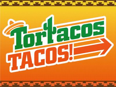 Tortacos Lawn Sign carlos vigil srd super rad design tacos tacos! vector orange logo branding identity mexican food sombrero tortacos cactus restaurant logo green tacos logo halftone southwestern gradient red super rad