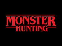 Monster Hunting – Part 1