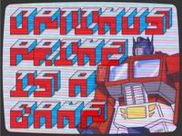 Optimus Prime is a BAMF