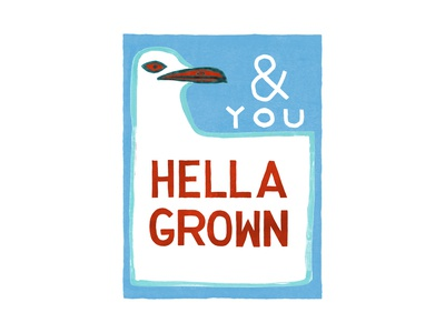 & You Hella Grown | Foreignspell