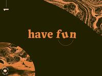 WTLB #1 - have fun