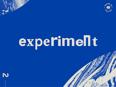 WTLB #2 - experiment words to live by by live to words graphic design design graphic blue texture marbled experiment