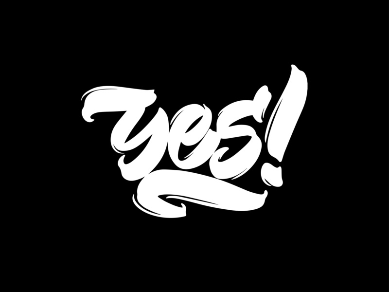 """Lettering Phrase """"Yes!"""" vector ipad lettering hand drawn calligraphy fonts typography lettering flat"""