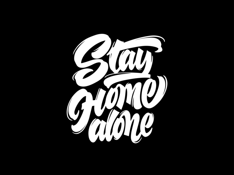 """Lettering Phrase """"Stay Home alone"""" stay home ipad lettering hand drawn calligraphy vector design typography lettering"""
