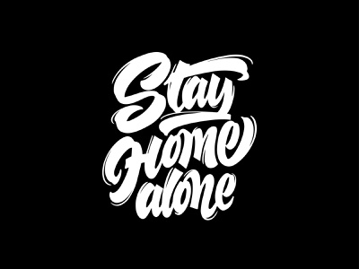 "Lettering Phrase ""Stay Home alone"" stay home ipad lettering hand drawn calligraphy vector design typography lettering"