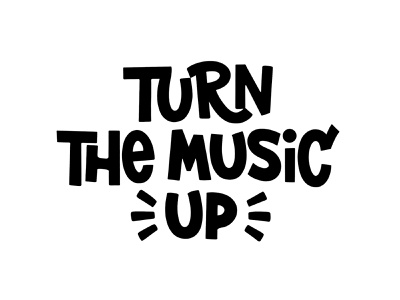 Tur the music up. Lettering flat calligraphy illustration ipad lettering hand drawn vector design typography lettering