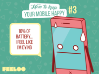 Feeloo - How To Keep Your Mobile Happy - #3
