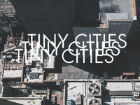 Tiny Cities