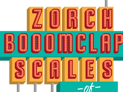Zorch Gig Poster lettering sign letters bulbs shadows gig poster retro poster