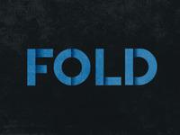 Fold.