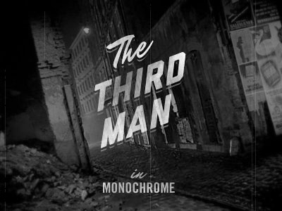 The Third Man title card third man liberator mr dafoe black grunge retro old vintage movie film black and white monochrome