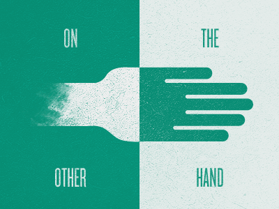 On The Other Hand... green white illustration hand knockout grunge retro