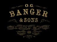 OG Banger & Sons