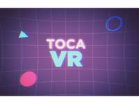 Toca VR