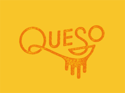 Queso queso austin cheese delicious texmex logotype custom type texture
