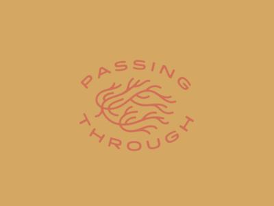 Passing Through type icon design texas maria desert starting over new beginnings growth tumbleweed change
