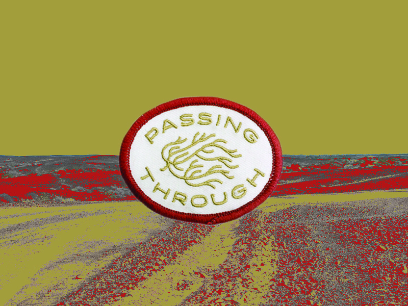 Passing Through Patch desert tumbleweed streetwear swag design embroidered patch patch